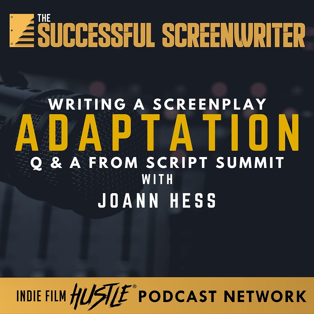 Screenplay Adaptation Screenwriting Podcast Graphic