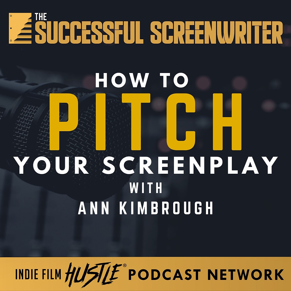 Pitch Your Script Screenwriting Podcast Graphic