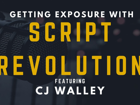 TRANSCRIPT Ep22 - Getting Exposure with Script Revolution