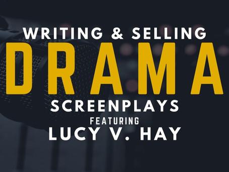 TRANSCRIPT Ep23 - Writing & Selling Drama Screenplays