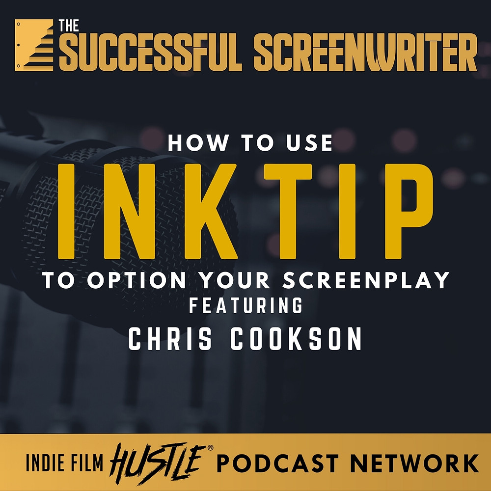 Screenwriting Podcast Inktip graphic
