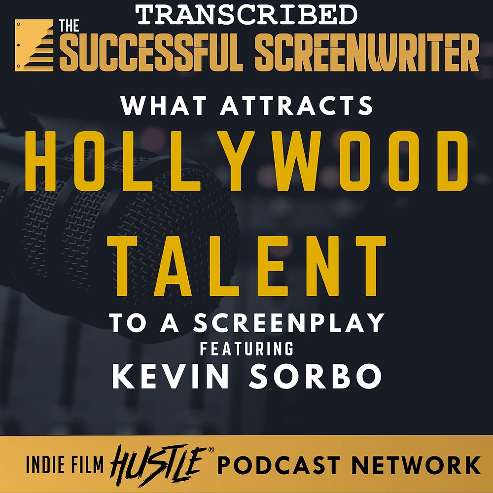 Attract Hollywood Talent with a Screenplay Screenwriting Podcast Graphic