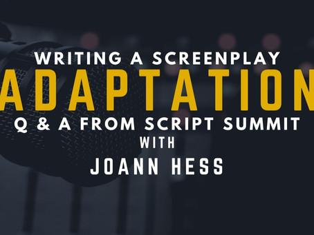 TRANSCRIPT Ep11 - Writing Screenplay Adaptation with JoAnn Hess