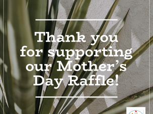 Mother's Day Raffle Winner