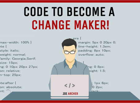 Coding: Code to become a change-maker!