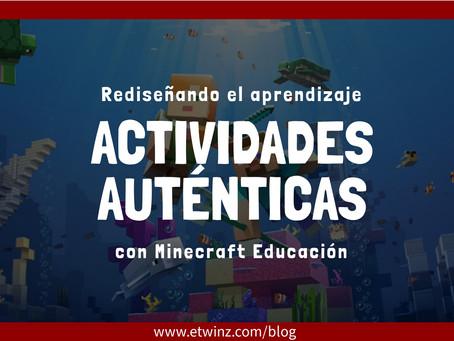 Rediseñando el aprendizaje: Actividades auténticas con minecraft edu
