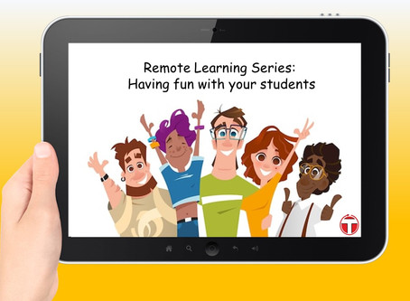 Remote Learning Series: 5 different ways to have fun with your students