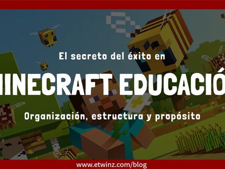 El Secreto del Éxito en Minecraft Educación: Organización, Estructura y Propósito