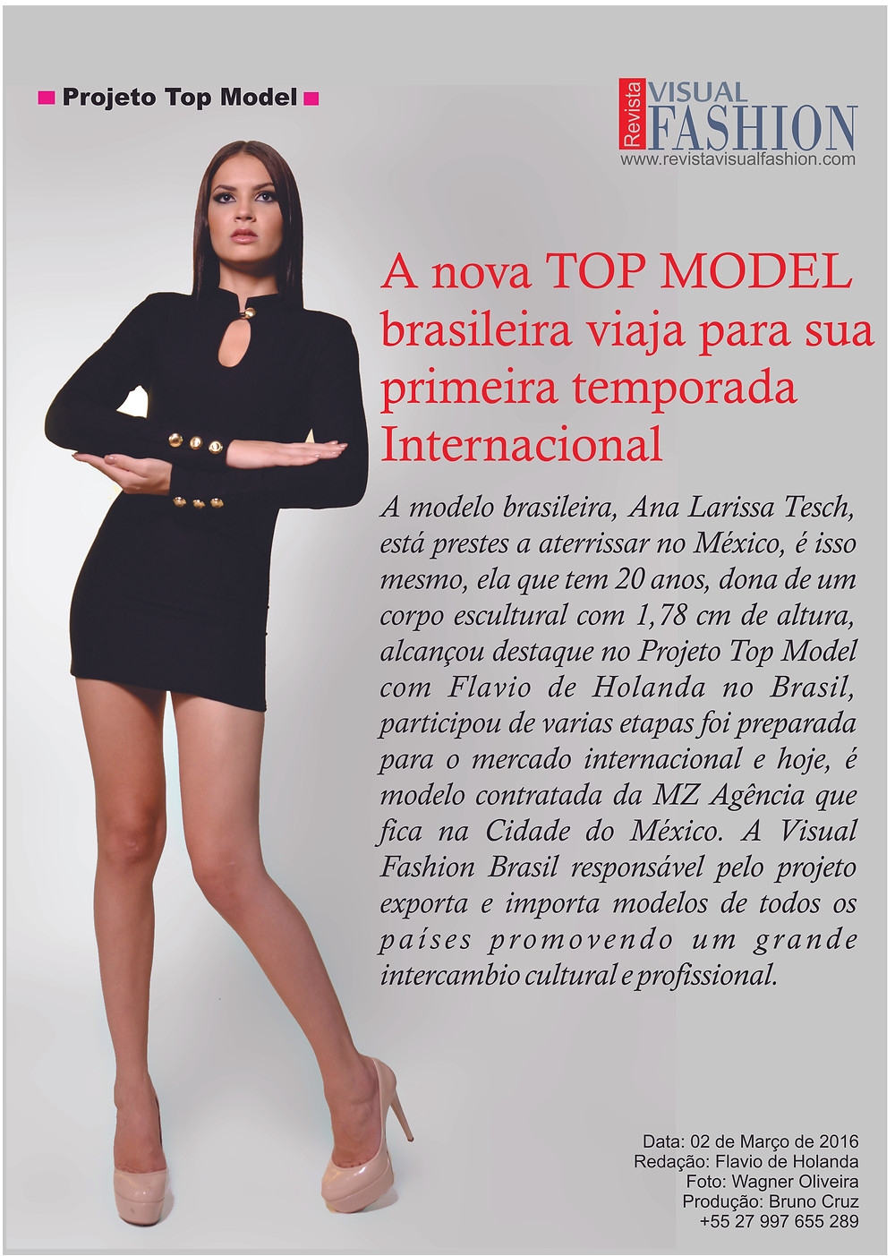 # projeto top mpdel ana Larissa Tesch    assessoria Flavio de Holanda  Visual Fashion Brasil