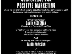 Be part of the positivity! Registration now open: Conference for Positive Marketing, Nov. 4, NYC