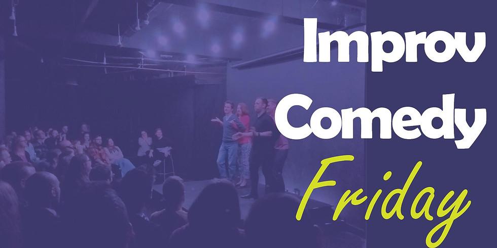 Improv Comedy Friday