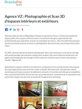 Interview pour ProntoPro Agence VZ : Photographie et Scan 3D d'espaces intérieurs et extérieurs