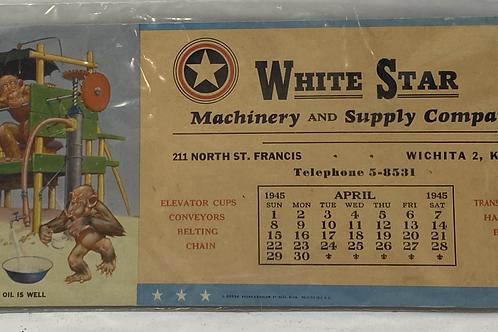 1945 Calendar White Star Machinery and Supply Wichita, KS