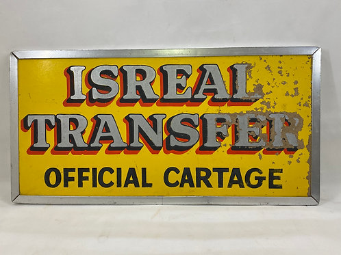 Israel Transfer Official Cartage Sign