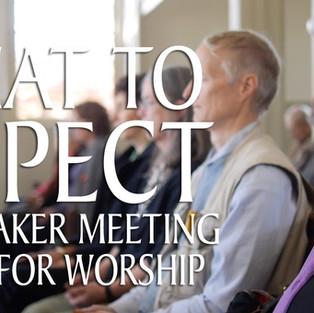 We experience Quaker worship
