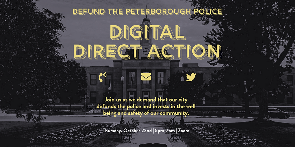 Defund the Peterborough Police: Digital Direct Action