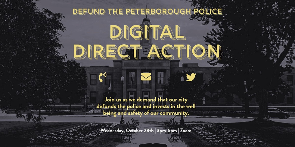 Defund the PTBO Police: Digital Direct Action
