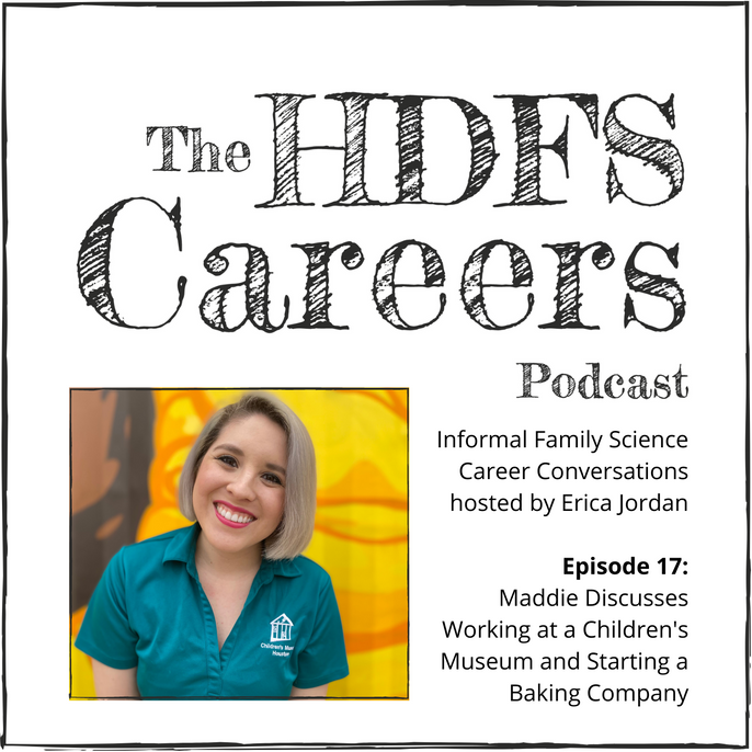 Maddie Discusses Working at a Children's Museum and Starting a Baking Company