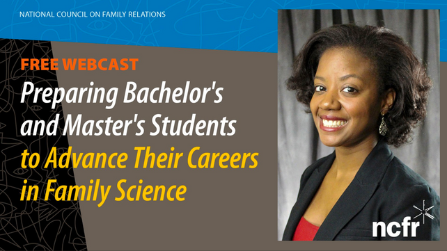 On-Demand:  Preparing Bachelor's and Master's Students to Advance Their Careers in Family Sc