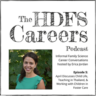 April Discusses Child Life, Teaching in Thailand, & Working with Children in Foster Care