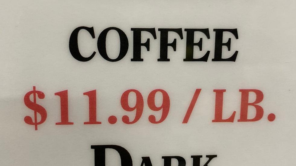 Bulk Dark French Coffee 1 lb