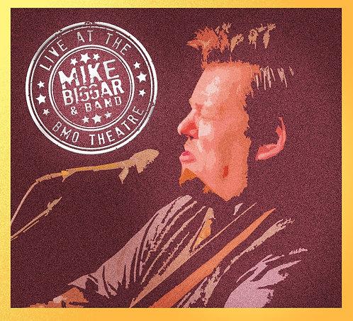 MIKE BIGGAR & BAND LIVE AT THE BMO THEATRE - CD