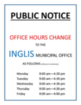 Public Notice - Inglis new office hours.