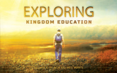 Exploring Kingdom Education Part 1
