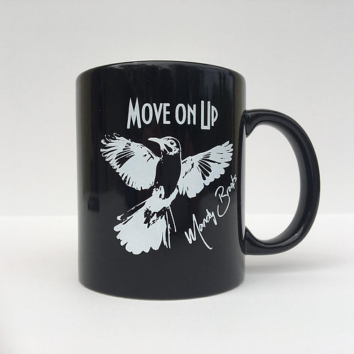 Move On Up Coffee Mug