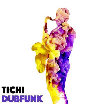 TICHI   DUBFUNK   SINGLE ARTWORK