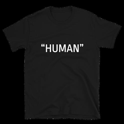 """Human"" Identifier - Unisex T-Shirt"