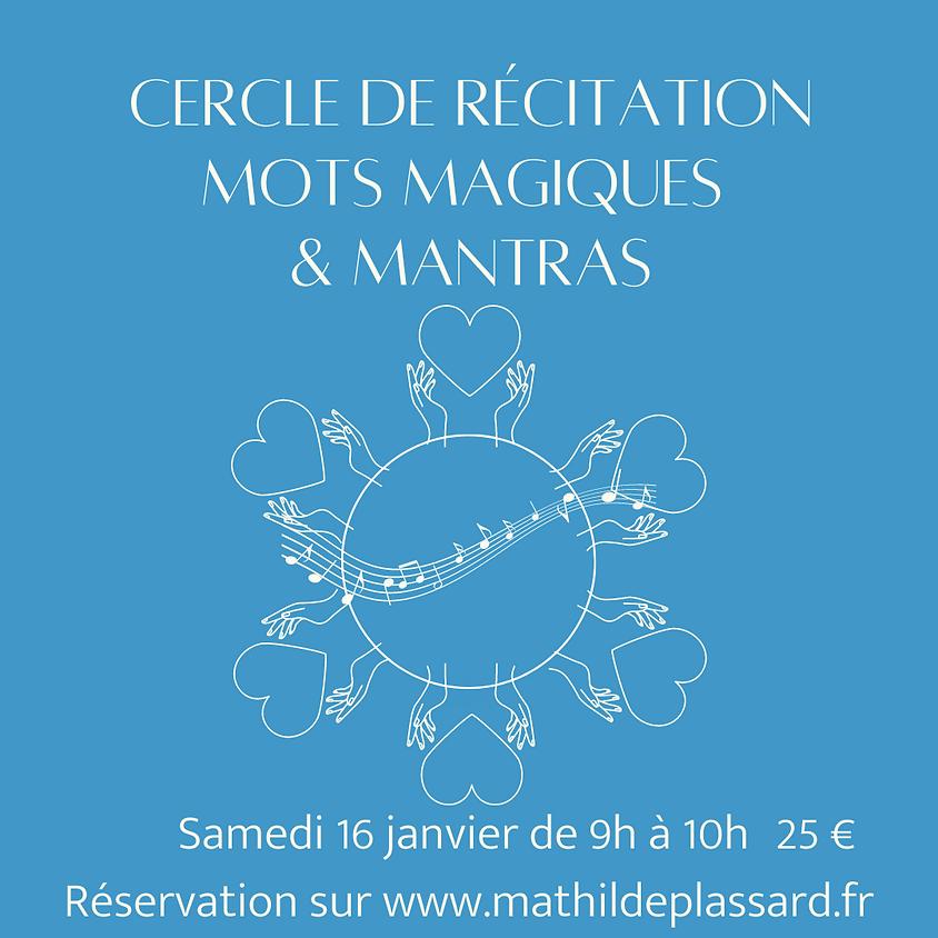 CERCLE DE RÉCITATION MANTRAS