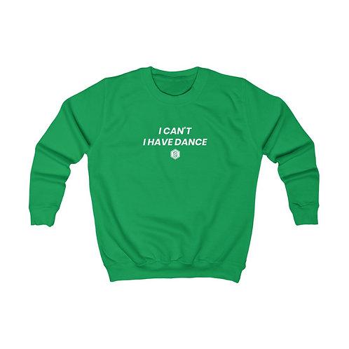 Kids I HAVE DANCE Sweatshirt