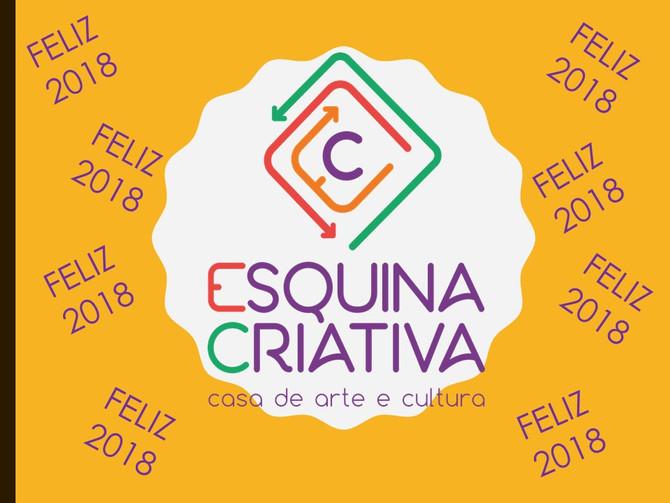 A Casa ESQUINA CRIATIVA deseja um Feliz 2018