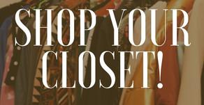 Shop Your Closet !