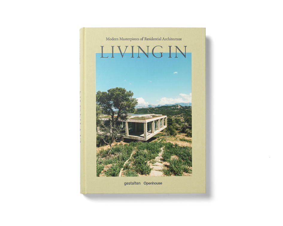 Living In: Modern Masterpieces of Residential Architecture