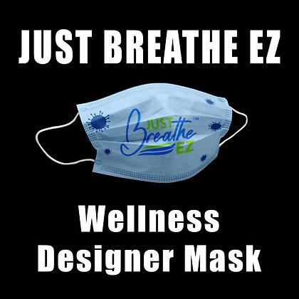 Just Breathe EZ Wellness Designer Mask