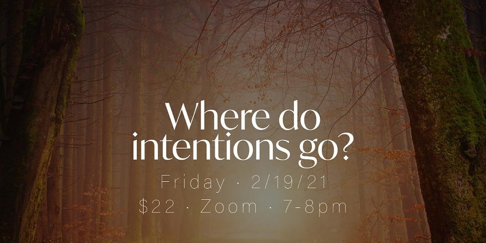 Yoga: Where Do Intentions Go?