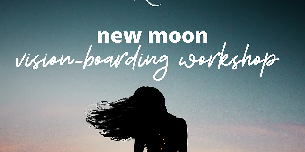 New Moon Vision-Boarding Workshop