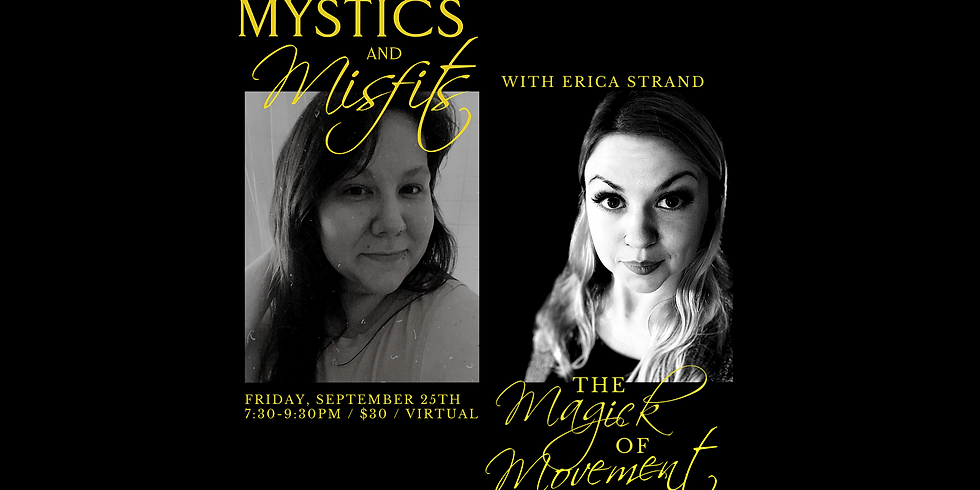 The Magick of Movement