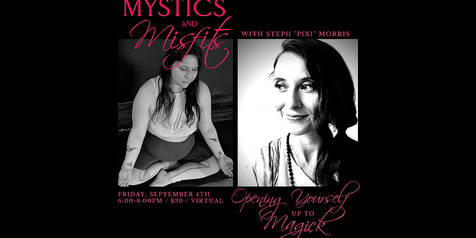 Opening Yourself up to Magick