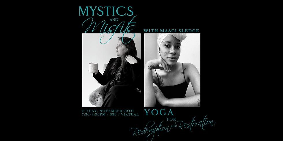 Yoga for Redemption & Restoration