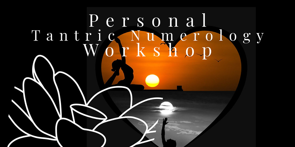 Personal Tantric Numerology Workshop
