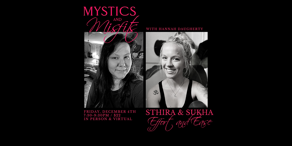 Sthira & Sukha: Yoga for Effort and Ease