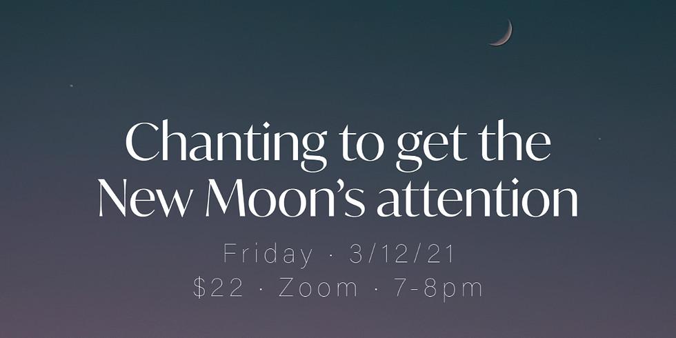Chanting: New Moon