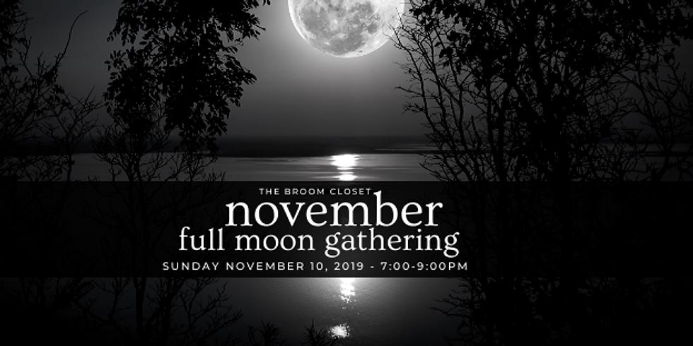 November Full Moon Gathering