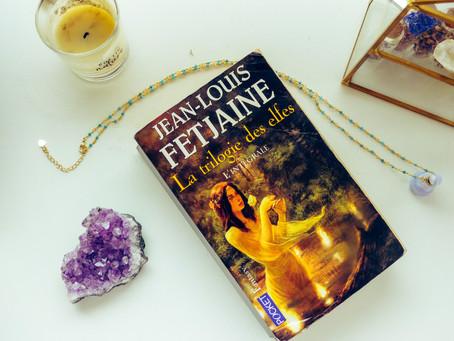 La trilogie des Elfes- Jean-Louis Fetjaine - Editions pocket