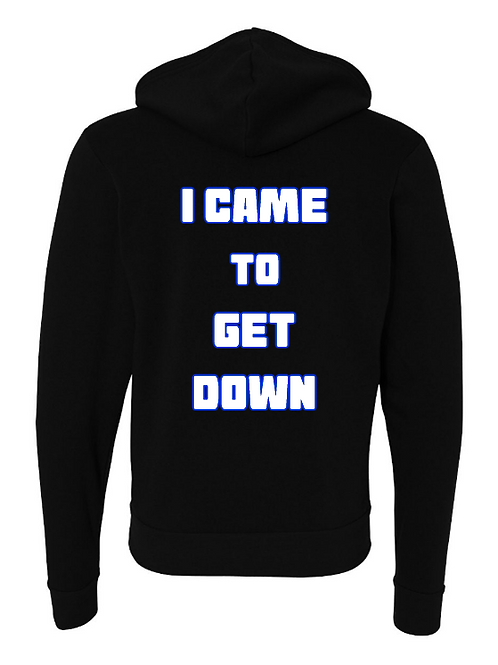 I CAME TO GET DOWN BELLA+CANVAS Fleece Full-Zip Hoodie, i came to get down shirts, get down love, terry mac, hero, shirts