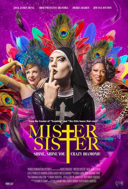 Mister Sister World Premiere announced in Deadline!