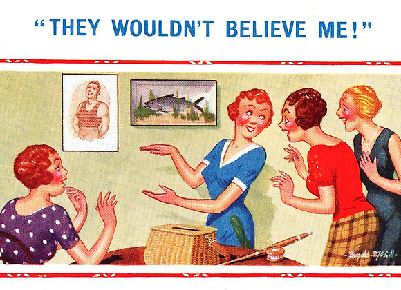 Belive Me - Donald McGill - Postcards Pack of 48